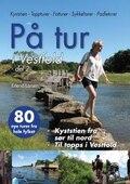 På Tur I Vestfold - Del 2 Bok 80 turer fra hele fylket