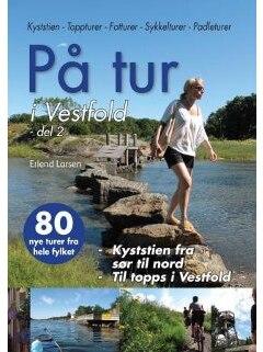 På Tur I Västfold - Del 2 Bok 80 turer fra hele fylket