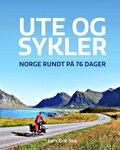 Ute og sykler - Norge rundt på 76 dager 216 sider, Innbundet